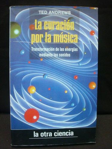 La Curación Por La Música