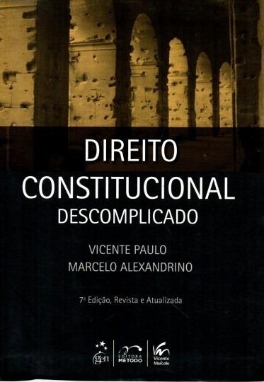 Livro Direito Constitucional Descomplicado 7ª Edição Vicente