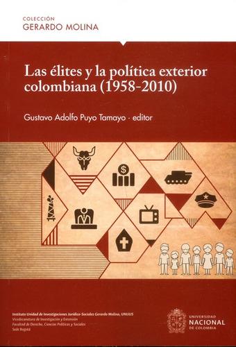 Las Élites Y La Política Exterior Colombiana (1958-2010)
