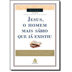 Jesus, O Homem Mais Sábio Que Já Existiu