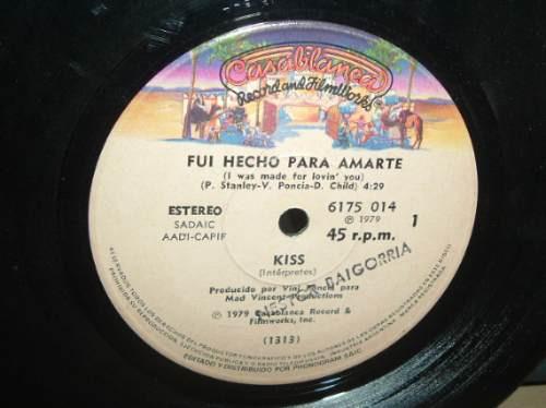 Kiss Fui Hecho Para Amarte / Tiempos Dificiles Simple Arg