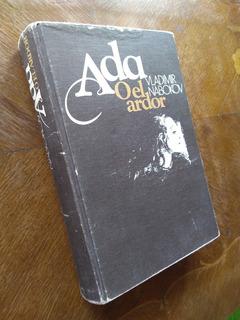 Vladimir Nabokov - Ada O El Ardor. Tapa Dura