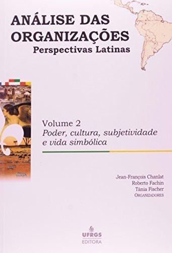 Livro Análise Das Organizações Vol.2 Perspectivas Latinas