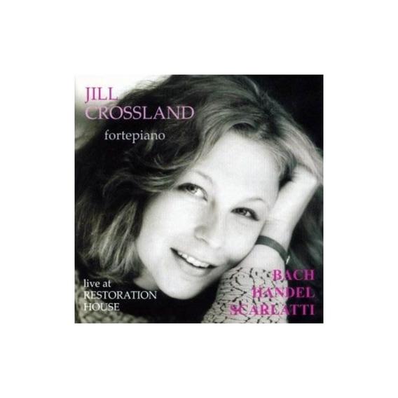Bach/handel/scarlatti/crossland Live At The Restoration Hous