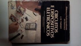 Livro - Circuitos E Dispositivos Eletrônicos