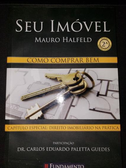 Livro Seu Imóvel De Mauro Halfeld
