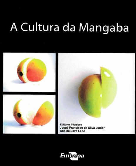 Livro A Cultura Da Mangaba (253 Paginas)
