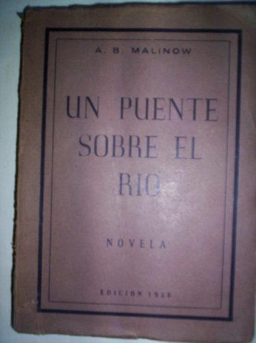 A.b. Malinow Un Puente Sobre El Rio