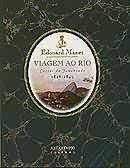Viagem Ao Rio Edouard Manet
