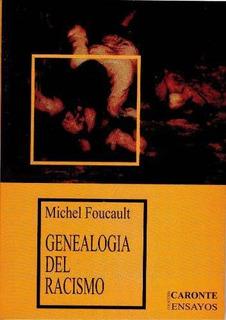 Genealogía Del Racismo - Michel Foucault