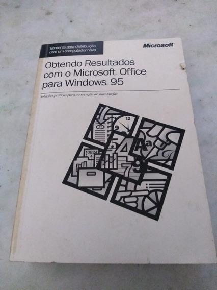 Obtendo Resultados Com O Microsoft Office Para Windows 95
