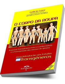 Livro O Corpo Da Roupa, Letícia Lanz, 2ª Edição, Original