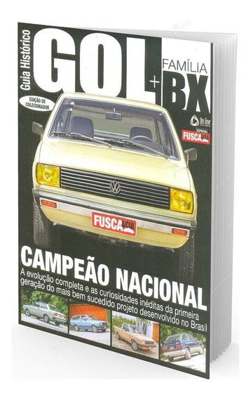 Guia Histórico Gol Família Bx Edição Colecionador Fusca &cia