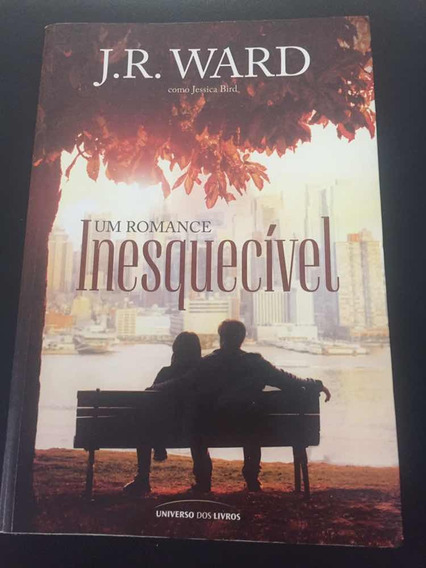 Livro Um Romance Inesquecível J.r. Ward