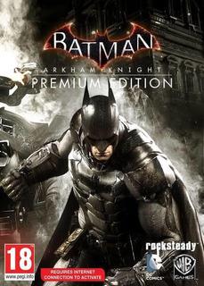 Batman Arkham Knight Premium Edition Steam Pc