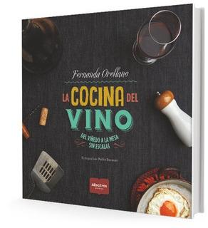 La Cocina Del Vino - Fernanda Orellano