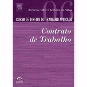 Curso De Direito Do Trabalho Aplicado - Volume 6