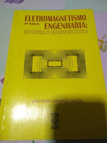 Eletromagnetismo Para Engenharia: Estática E Quase-estática
