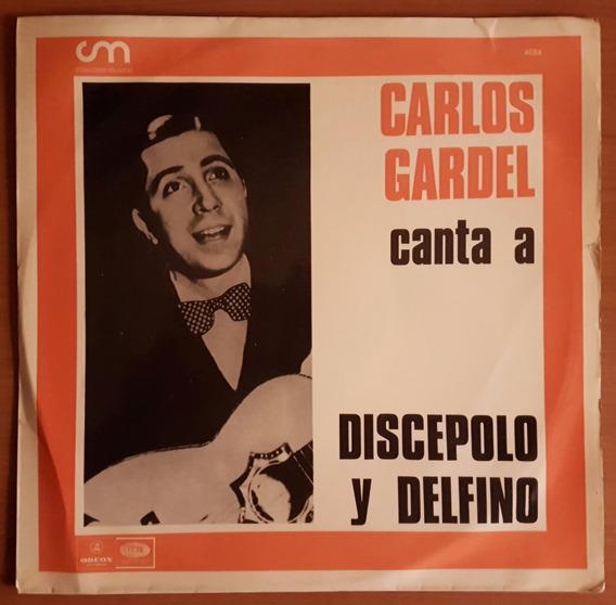Carlos Gardel Canta A Discepolo Y Delfino [disco Vinilo Lp]