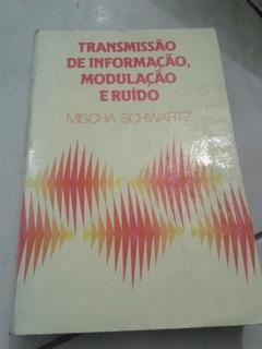 Transmissão De Informação Modulação E Ruído Micha