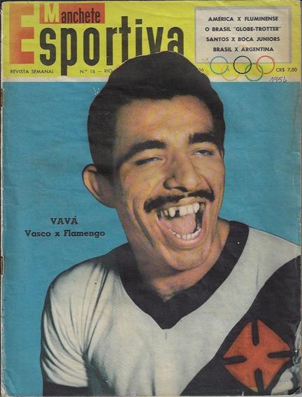 1956 Revista Manchete Esportiva Nº 18 Bloch Vavá Vasco Gama