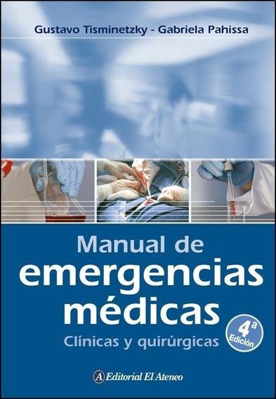 Manual De Emergencias Médicas Clínicas - Tisminetzky Gust