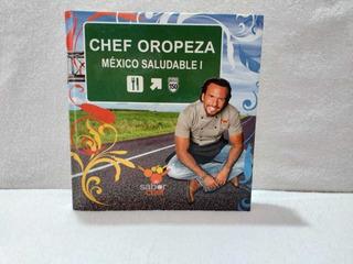 Chef Oropeza México Saludable 1