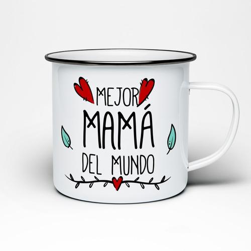 Imagen 1 de 1 de Taza Peltre  La Mejor Mamá Del Mundoregalo Dia De Las Madres