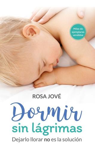 Libro Dormir Sin Lágrimas Rosa Jové Papel Local Maminia