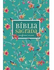 Bíblia Nvi Leitura Perfeita - Capa Flores, Letra Grande, Co