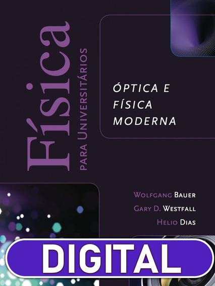 Física Para Universitários:óptica E Física Moderna