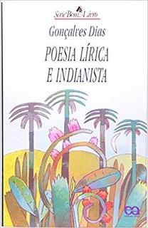 Poesia Lirica E Indianista - Bom Livro