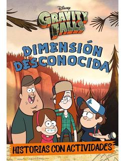 Gravity Falls: Dimension Desconocida Historias Y Actividades