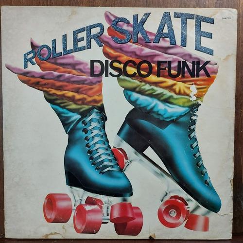 Vinil Lp Roller Skate Disco Funk