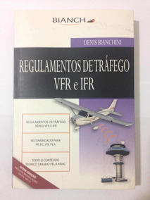 Regulamentos De Tráfego Aéreo Vfr E Ifr (+ Mod Ica 100-12)