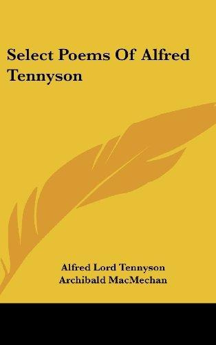 Select Poems Of Alfred Tennyson Lord Alfred Tennyson