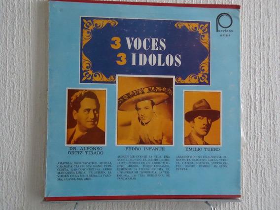 Alfonso Ortiz Tirado, Pedro Infante, Emilio Tuero - 3 Voces.