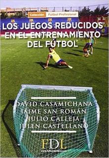 Los Juegos Reducidos En El Entrenamiento Del Futbol Deporte
