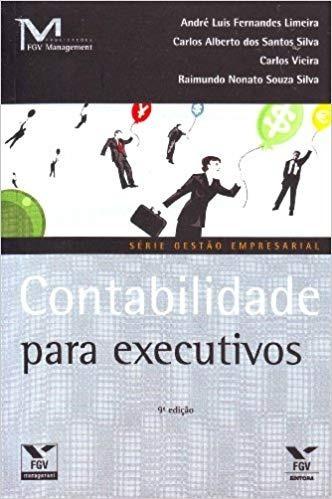 Contabilidade Para Executivos 9ª Edição (2010)