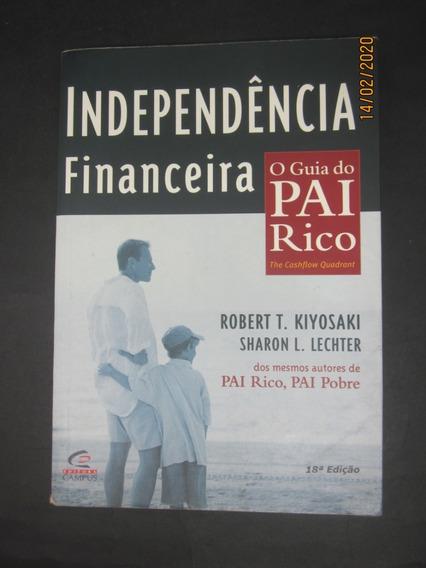 Livro Independência Financeira O Guia Do Pai Rico