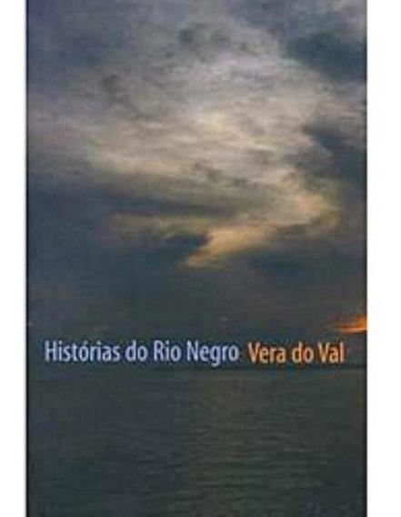 Historias Do Rio Negro