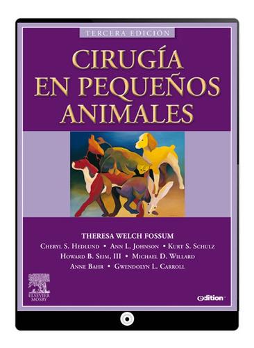 Cirugia En Pequeños Animales En Fisico