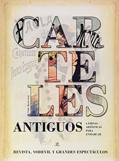 Carteles Antiguos (posters Art) . Envío Gratis 25 Días