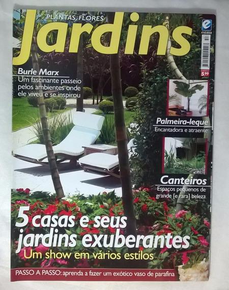 Plantas Flores Jardins Revista Ed 57 5 Casas E Seus Jardins