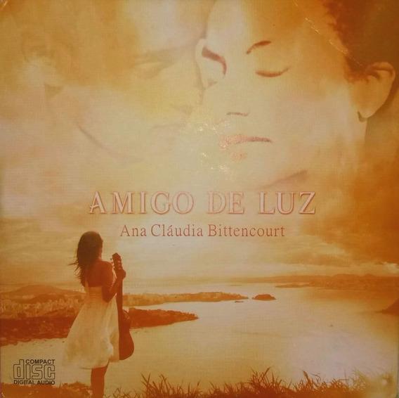 Cd Amigo De Luz Ana Cláudia Bittencourt