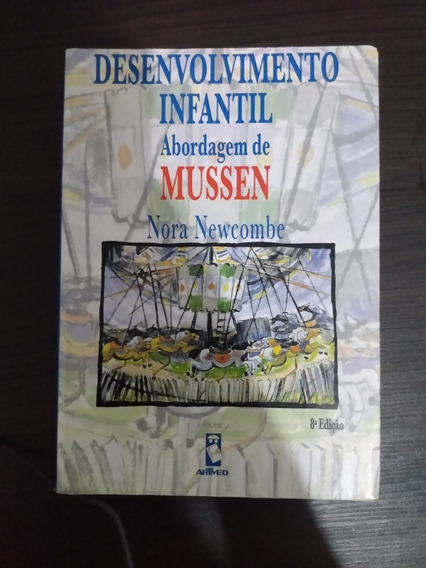 Desenvolvimento Infantil - Abordagem De Mussen