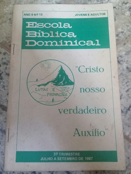 Revista Da Escola Bíblica Dominical Antiga 1987