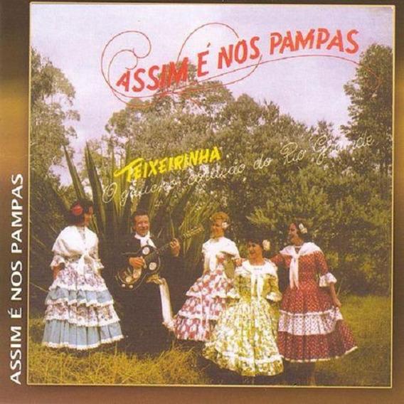 Teixeirinha Assim É Nos Pampas - Cd Música Regional