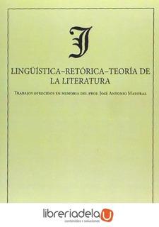Lingüística-retórica-teoría De La Literatura : Trabajos Ofre