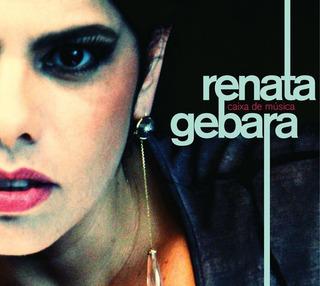 Renata Gebara - Caixa De Música